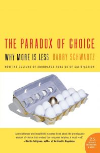 The paradox of choice book