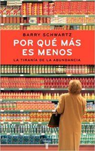 por qué más es menos paradox choice español